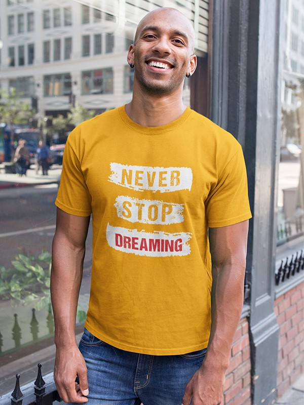 Never Stop Dreaming yellow Printed T-Shirt