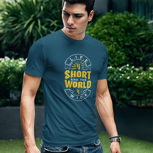 Life is short and world is wide blue Printed T-Shirt