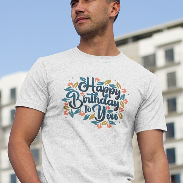 """Birthday Occasional Printed T-Shirts - """"Happy Birthday To You with Leafy Print"""""""