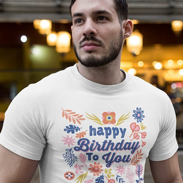 """Birthday Occasional Printed T-Shirt - """"Happy Birthday To You with"""